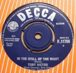 Victor,Tony05Decca F 11708 In the still of the night.jpg