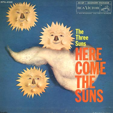 Three Suns - Here come the Suns.jpg