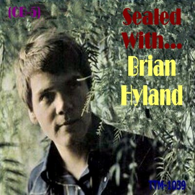 Brian Hyland - Sealed With - Cd 05 - Front.jpg