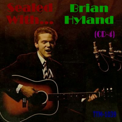 Brian Hyland - Sealed With - Cd 04 - Front.jpg