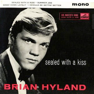 BRIAN HYLAND_SEALED WITH A KISS_EP.jpg