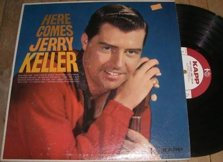 Keller,Jerry10HereComesJerry Kapp LP.jpg