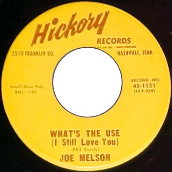 Melson,Joe09Hickory 1121 Whats The Use von Phil Everly.jpg