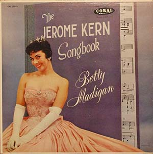 Madigan,Betty05Coral LP Jerome Kern Songbook.jpg