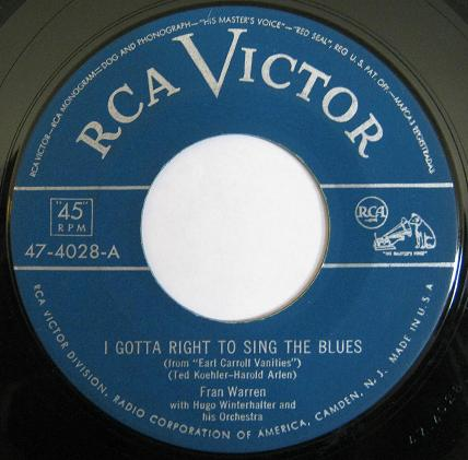 Warren,Fran01RCA Victor 47-4028 I Gotta Right to sing the Blues.jpg