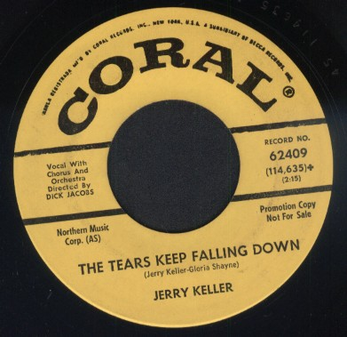 Keller,Jerry01Coral 62409 The Tears Keep Falling Down.jpg