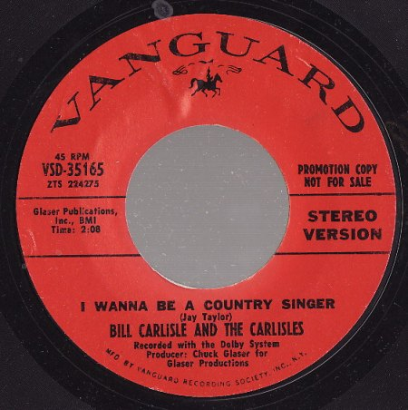 Carlisle, Bill & the Carlisles - I wanna be a country singer.jpg