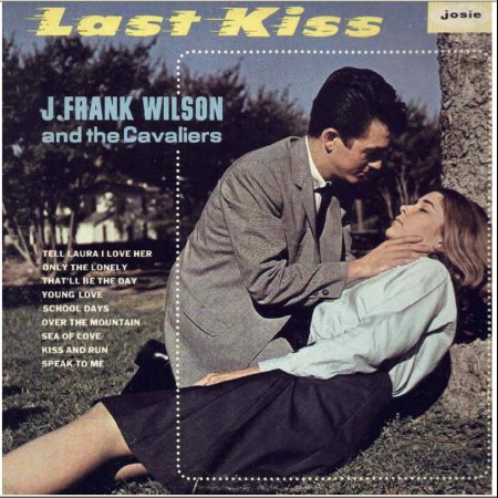 J. FRANK WILSON & THE CAVALIERS JOSIE LP 4006_IC#001.jpg