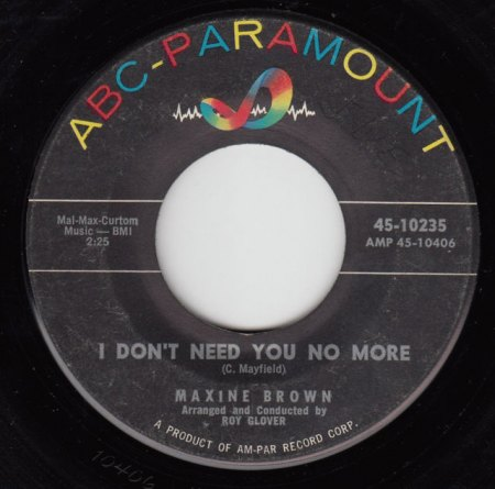 MAXINE BROWN - I don't need you no more.JPG