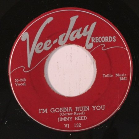JIMMY REED - I'm gonna ruin you -A-.JPG