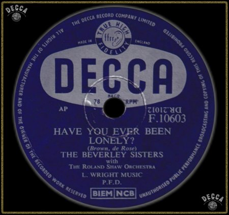 BEVERLEY SISTERS - HAVE YOU EVER BEEN LONELY_IC#002.jpg