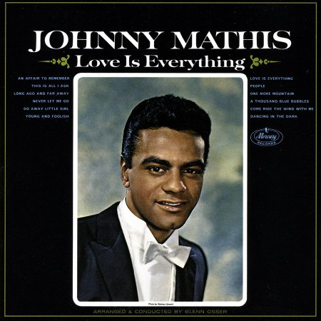 Mathis, Johnny - Love is everything_Bildgröße ändern.jpg