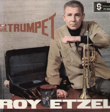 Etzel,Roy01Mr Trumpet.jpg