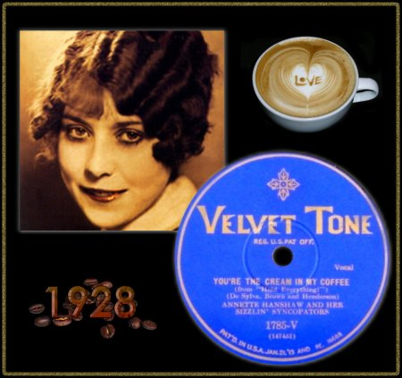 ANNETTE HANSHAW - YOU'RE THE CREAM IN MY COFFEE_IC#001.jpg