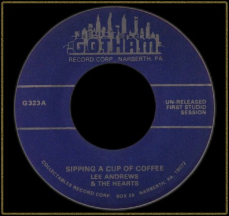 LEE ANDREWS & THE HEARTS - SIPPING A CUP OF COFFEE_IC#002.jpg