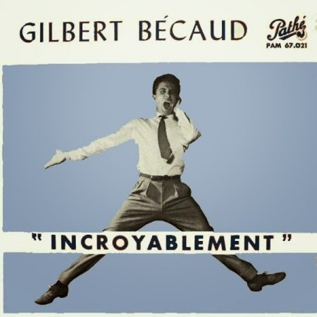Becaud_Gilbert_-_Incroyablement.jpeg