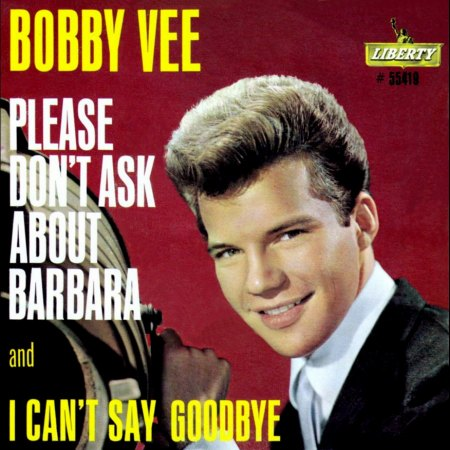 BOBBY VEE - PLEASE DON'T ASK ABOUT BARBARA_IC#008.jpg