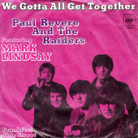 PAUL REVERE & THE RAIDERS FEAT. MARK LINDSAY - We gotta all get together - CV VS -.jpg