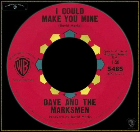 DAVE & THE MARKSMEN - I COULD MAKE YOU MINE_IC#002.jpg