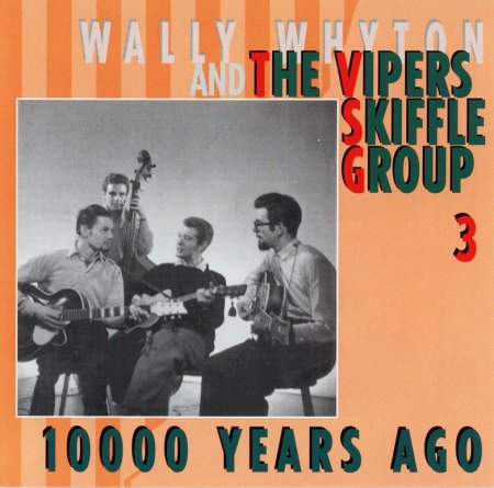 BCD15954 - Vipers Skiffle Group - 10000 Years Ago (CD3) - Front.jpg.jpg