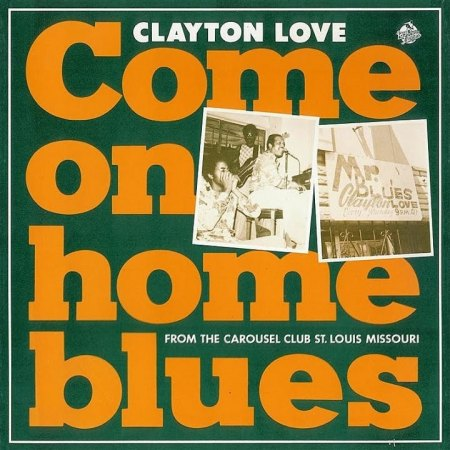Love,Clayton41aCome On Home 1980.jpg