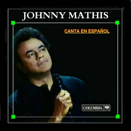 Mathis, Johnny - Canta en espanol (1).JPG