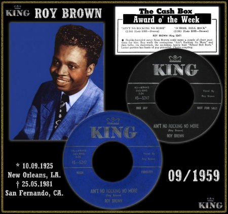 ROY BROWN - AIN'T NO ROCKING NO MORE