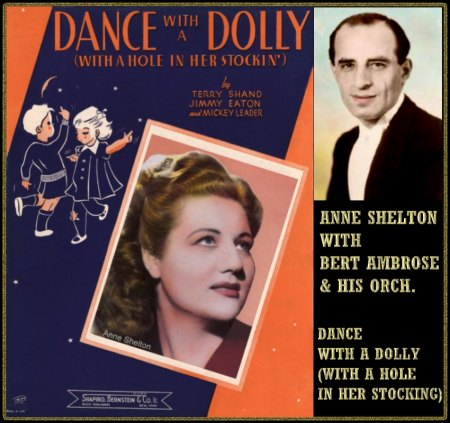 ANNE SHELTON WITH BERT AMBROSE & HIS ORCH - DANCE WITH A DOLLY (WITH A HOLE IN HER STOCKING)
