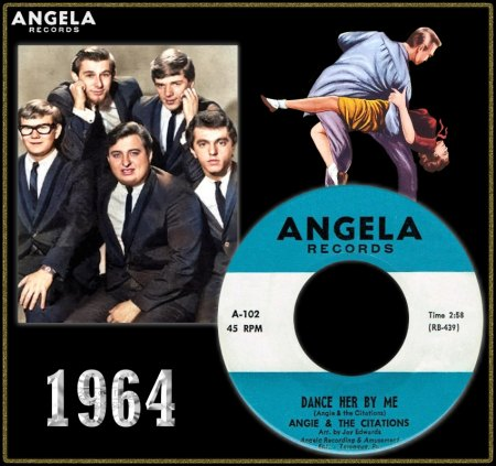 ANGIE & THE CITATIONS - DANCE HER BY ME