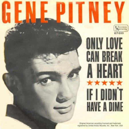 GENE PITNEY - ONLY LOVE CAN BREAK A HEART - UA 67 033.jpg