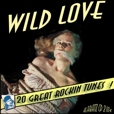 Sparkletones08Wild Love Klabatz CD 2104.jpg