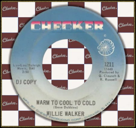 WILLIE WALKER - WARM TO COOL TO COLD _IC#002.jpg