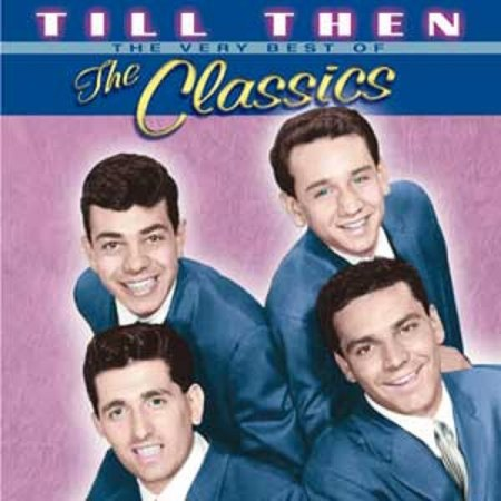 Classics - Till Then - Very best of the Classics .jpg